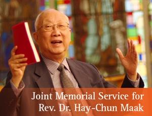 Joint Memorial Service for Rev. Dr. Hay-Chun Maak